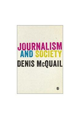 Abbildung von McQuail | Journalism and Society | First Edition | 2013