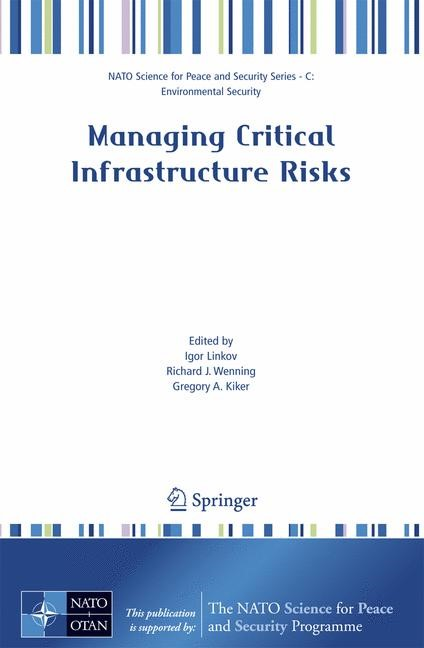 Managing Critical Infrastructure Risks | Linkov / Wenning / Kiker, 2007 | Buch (Cover)