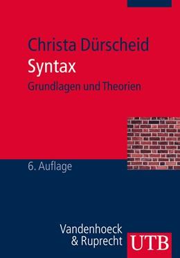 Abbildung von Dürscheid   Syntax   6., aktualisierte Auflage   2012   Grundlagen und Theorien
