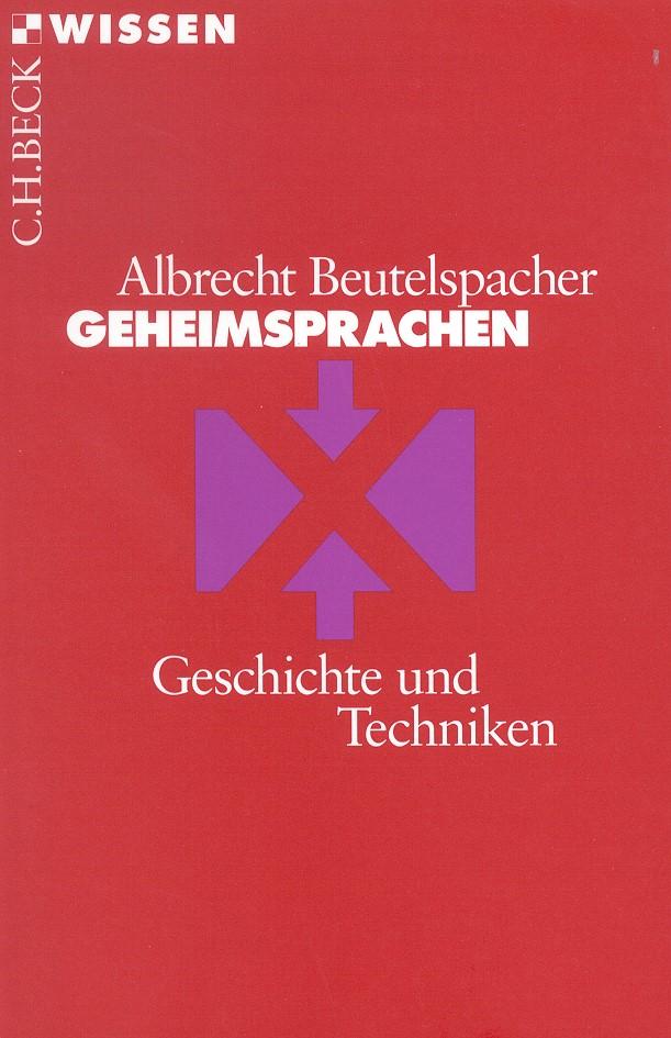 Geheimsprachen   Beutelspacher, Albrecht   5., aktualisierte Auflage   Buch (Cover)