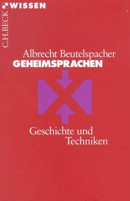 Abbildung von Beutelspacher, Albrecht | Geheimsprachen | 5. Auflage | 2013 | 2071 | beck-shop.de
