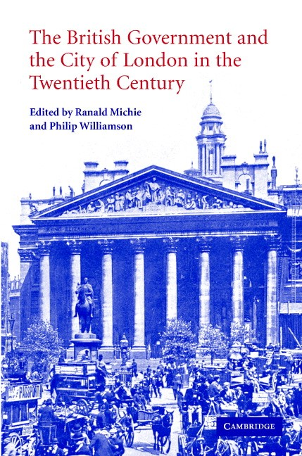 Abbildung von Michie / Williamson | The British Government and the City of London in the Twentieth Century | 2004