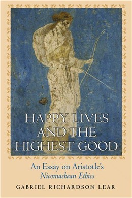 Abbildung von Lear | Happy Lives and the Highest Good | 2004 | An Essay on Aristotle's