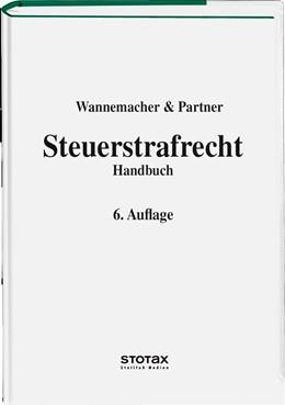 Abbildung von Wannemacher & Partner | Steuerstrafrecht | 6. Auflage | 2013 | beck-shop.de