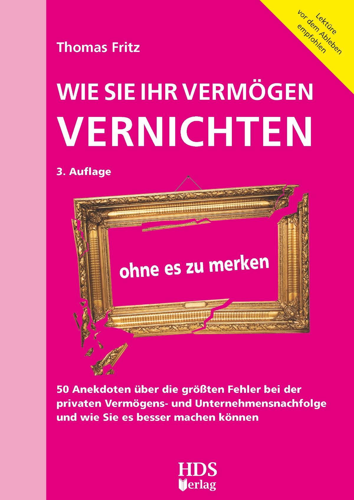 Wie Sie Ihr Vermögen vernichten ohne es zu merken | Fritz | Buch (Cover)