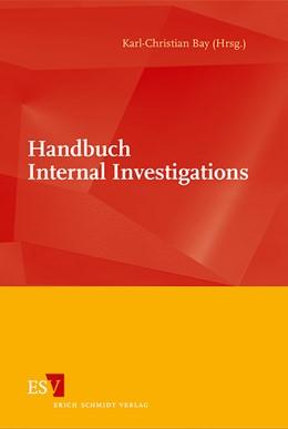 Abbildung von Bay   Handbuch Internal Investigations   1. Auflage   2013   beck-shop.de