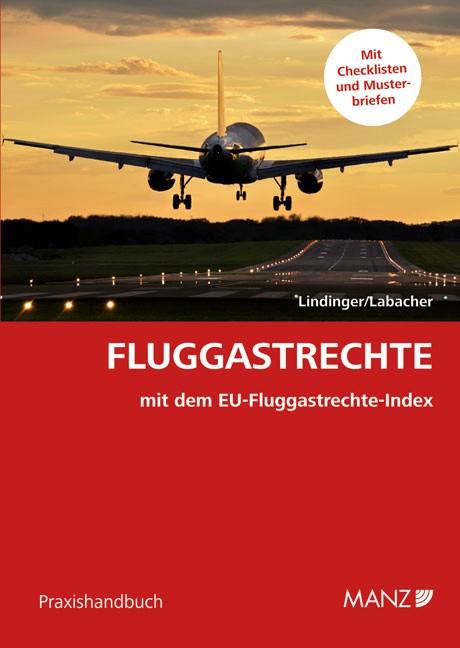 Abbildung von Lindinger / Labacher | Fluggastrechte | 1. Auflage 2012 | 2012