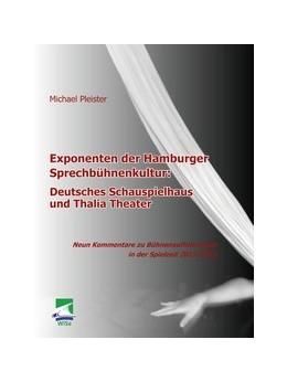 Abbildung von Pleister | Exponenten der Hamburger Sprechbühnenkultur | 2012 | Deutsches Schauspielhaus und T...