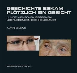 Abbildung von Gilens | Geschichte bekam plötzlich ein Gesicht | 2012