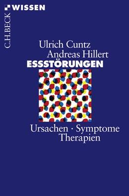 Abbildung von Cuntz, Ulrich / Hillert, Andreas   Eßstörungen   4. Auflage   2008   2087   beck-shop.de