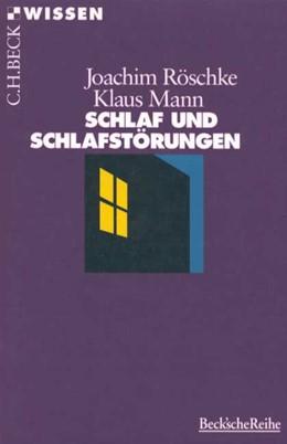 Abbildung von Röschke, Joachim / Mann, Klaus | Schlaf und Schlafstörungen | 1. Auflage | 1998 | 2089 | beck-shop.de