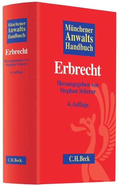 Münchener Anwaltshandbuch Erbrecht | 4,. überarbeitete Auflage, 2013 | Buch (Cover)
