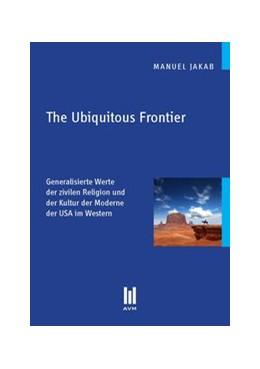 Abbildung von Jakab | The Ubiquitous Frontier | 2012 | Generalisierte Werte der zivil...