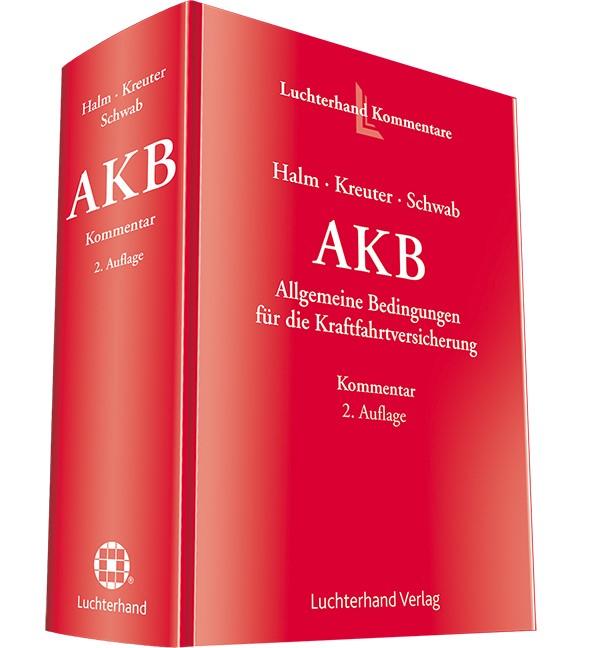 Allgemeine Kraftfahrtbedingungen (AKB) | Halm / Kreuter / Schwab | 2. Auflage, 2015 | Buch (Cover)