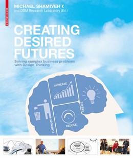 Abbildung von Shamiyeh   Creating Desired Futures   2010   How Design Thinking Innovates ...