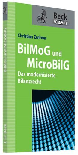 Abbildung von Zwirner   BilMoG und MicroBilG   2013   Das modernisierte Bilanzrecht