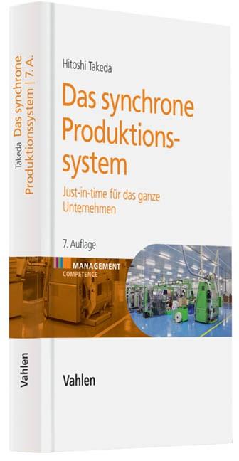 Das synchrone Produktionssystem | Takeda | 7. Auflage, 2012 | Buch (Cover)