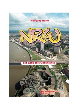 Abbildung von Maron | NRW - Ein Land mit Geschichte | überarbeitete und aktualisierte Auflage | 2018