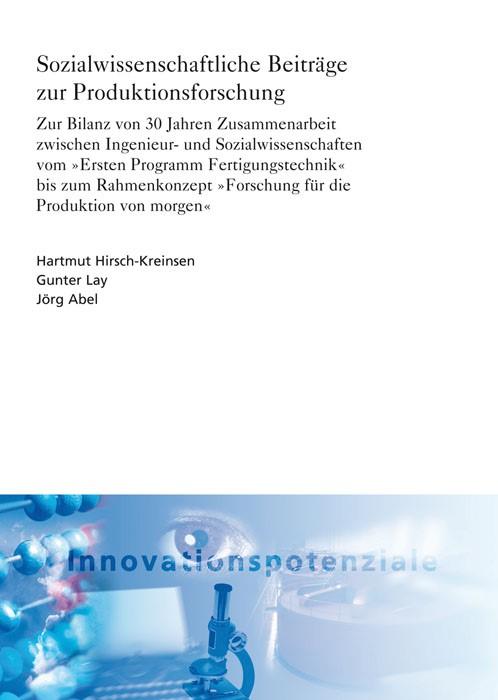 Sozialwissenschaftliche Beiträge zur Produktionsforschung | / Hirsch-Kreinsen / Lay / Abel, 2012 | Buch (Cover)