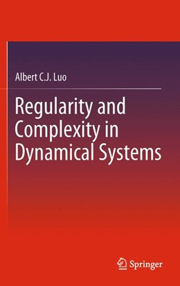 Abbildung von Luo | Regularity and Complexity in Dynamical Systems | 1. Auflage | 2013 | 1 | beck-shop.de
