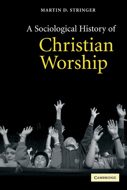 Abbildung von Stringer | A Sociological History of Christian Worship | 2005