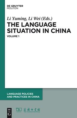 Abbildung von Yuming / Wei | The Language Situation in China | 2013 | Volume 1 | 1