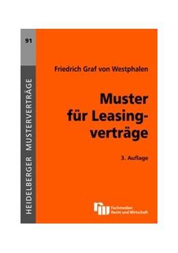 Abbildung von Westphalen | Muster für Leasingverträge | 3., überarbeitete Auflage 2013 | 2012 | 91