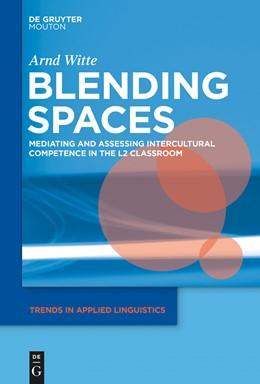 Abbildung von Witte | Blending Spaces | 2014 | Mediating and Assessing Interc... | 8