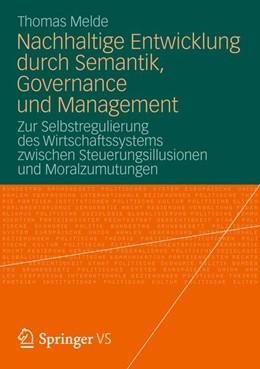 Abbildung von Melde | Nachhaltige Entwicklung durch Semantik, Governance und Management | 1. Auflage | 2012 | beck-shop.de