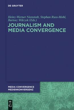 Abbildung von Russ-Mohl / Nienstedt | Journalism and Media Convergence | 1. Auflage | 2013 | 5 | beck-shop.de