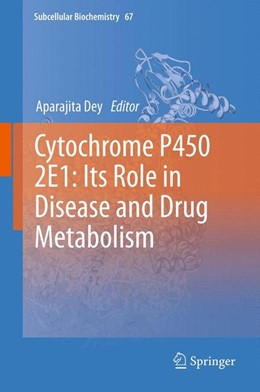 Abbildung von Dey   Cytochrome P450 2E1: Its Role in Disease and Drug Metabolism   2013   67