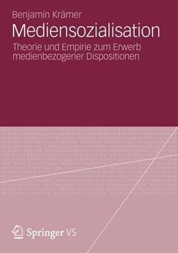 Abbildung von Krämer | Mediensozialisation | 1. Auflage | 2012 | beck-shop.de