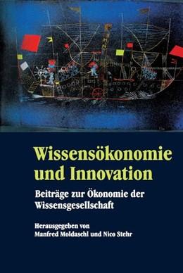 Abbildung von Moldaschl / Stehr | Wissensökonomie und Innovation | 2010 | Beiträge zur Ökonomie der Wiss...