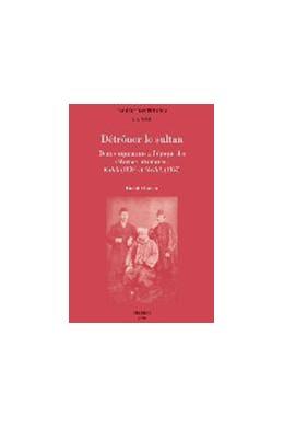 Abbildung von Onaran | Détrôner le sultan | 2013 | Deux conjurations à l'époque d... | Volume 18