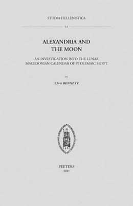Abbildung von Bennett | Alexandria and the Moon | 2011 | An Investigation into the Luna... | Volume 52