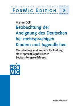 Abbildung von Döll | Beobachtung der Aneignung des Deutschen bei mehrsprachigen Kindern und Jugendlichen | 2012 | Modellierung und empirische Pr... | 8