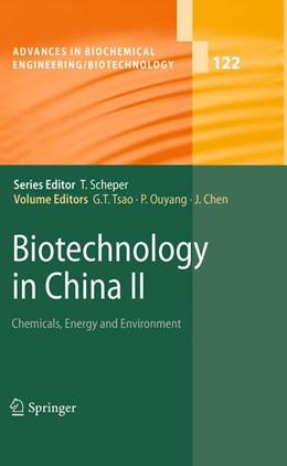 Abbildung von Tsao / Ouyang / Chen   Biotechnology in China II   2012   Chemicals, Energy and Environm...   122