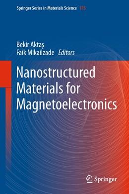 Abbildung von Aktas / Mikailzade | Nanostructured Materials for Magnetoelectronics | 1. Auflage | 2013 | 175 | beck-shop.de