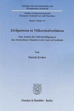 Abbildung von Kroker | Zivilparteien in Völkerstrafverfahren | 1. Auflage 2013 | 2012 | Eine Analyse der Opferbeteilig... | 15