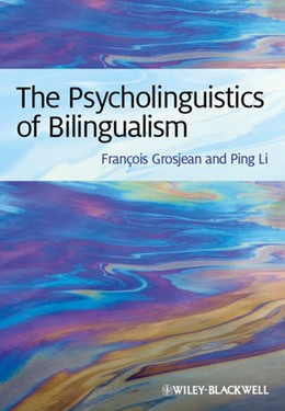 Abbildung von Grosjean / Li | The Psycholinguistics of Bilingualism | 2012