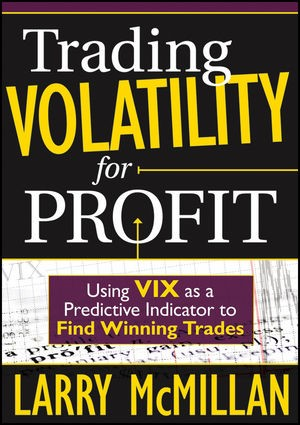 Abbildung von McMillan   Trading Volatility for Profit   2010