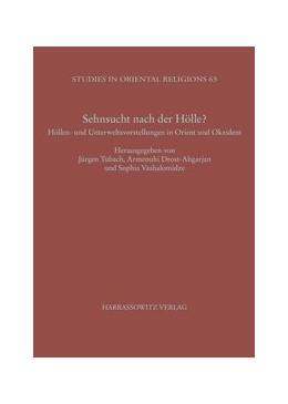 Abbildung von Tubach / Drost-Abgarjan / Vashalomidze | Sehnsucht nach der Hölle? | 2012 | Höllen- und Unterweltsvorstell... | 63