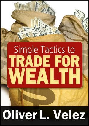 Abbildung von Velez   Simple Tactics to Trade for Wealth   2010