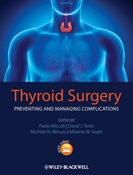 Abbildung von Miccoli / Terris / Minuto / Seybt | Thyroid Surgery | 2013 | Preventing and Managing Compli...