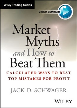 Abbildung von Schwager | Market Myths and How to Beat Them | 2012 | Calculated Ways To Beat Top Mi...