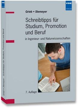 Abbildung von Grieb / Slemeyer | Schreibtipps für Studium, Promotion und Beruf | 7. Auflage | 2012 | in Ingenieur- und Naturwissens...