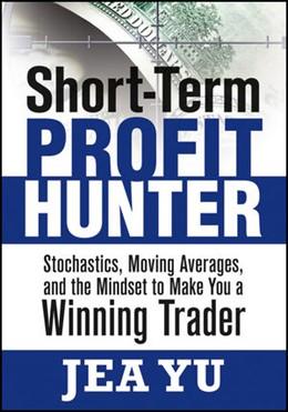 Abbildung von Yu   Short-Term Profit Hunter   2010   Stochastics, Moving Averages, ...