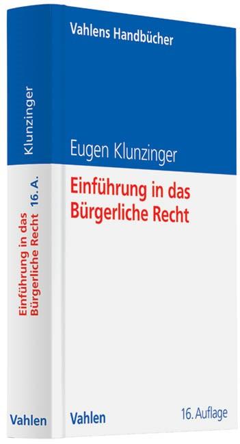 Einführung in das Bürgerliche Recht | Klunzinger | 16., überarbeitete und erweiterte Auflage, 2013 | Buch (Cover)