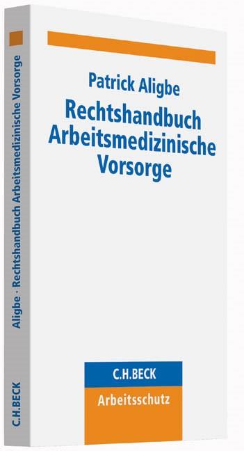 Rechtshandbuch Arbeitsmedizinische Vorsorge | Aligbe | Buch (Cover)