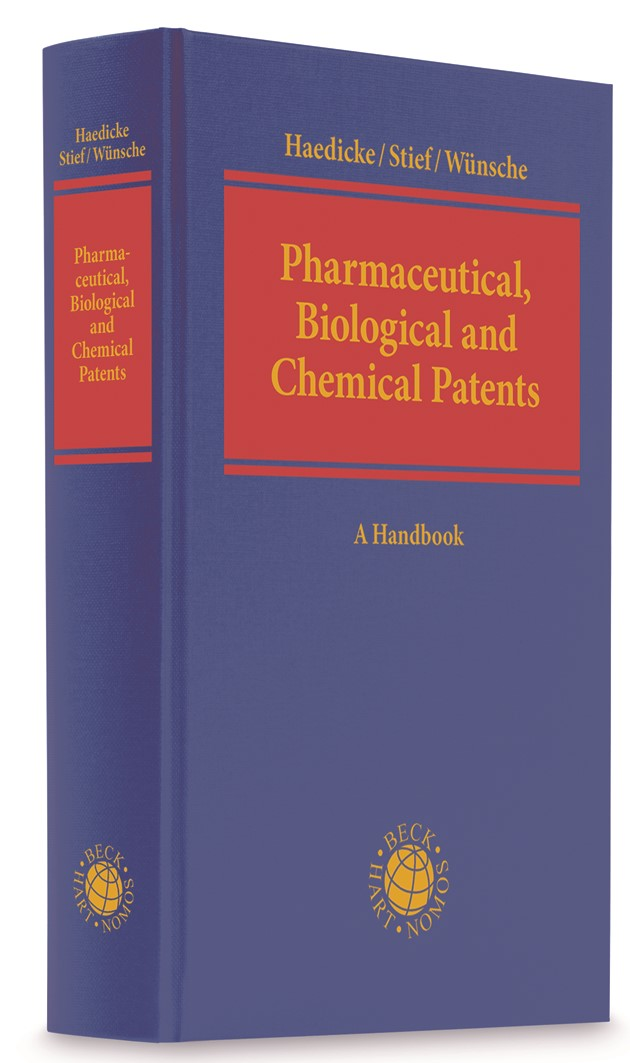 Pharmaceutical, Biological and Chemical Patents | Haedicke / Stief / Bühler, 2019 | Buch (Cover)